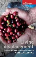Living Displacement: The Loss and...