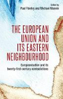 The European Union and its Eastern...