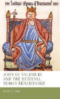 John of Salisbury and the Medieval...