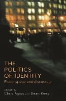 The Politics of Identity: Place, ...