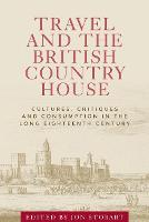 Travel and the British Country House:...