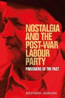 Nostalgia and the Post-War Labour...