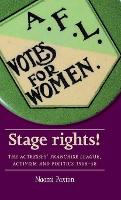 Stage Rights!: The Actresses'...