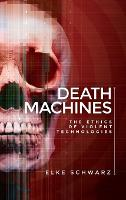 Death Machines: The Ethics of Violent...