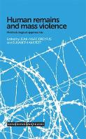 Human Remains and Mass Violence:...
