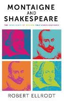 Montaigne and Shakespeare: The...