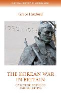 The Korean War in Britain:...
