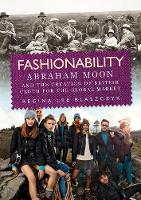 Fashionability: Abraham Moon and the...