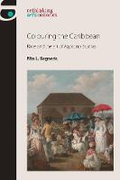 Colouring the Caribbean: Race and the...