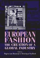 European Fashion: The Creation of a...