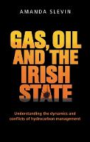 Gas, Oil and the Irish State:...