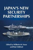 Japan'S New Security Partnerships:...