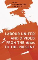 Labour United and Divided from the...