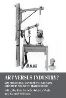 Art versus Industry?: New ...