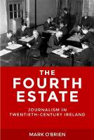 The Fourth Estate: Journalism in...