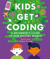 Kids Get Coding: A Beginner's Guide ...