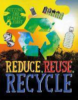 Putting the Planet First: Reduce,...