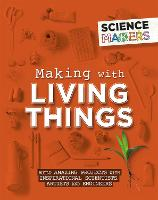 Science Makers: Making with Living...