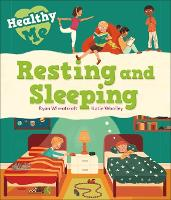 Healthy Me: Resting and Sleeping