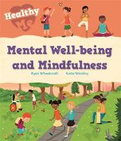 Healthy Me: Mental Well-being and...