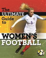 The Ultimate Guide to Women's Football