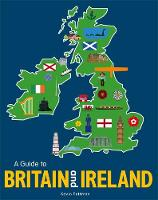 A Guide to Britain and Ireland