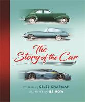 The Story of the Car: Great Machines ...