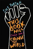 This Book Will (Help You) Change the...