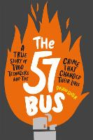 The 57 Bus: A True Story of Two...