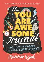 The You Are Awesome Journal: Dare to...