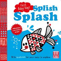 First Baby Days: Splish Splash: A...