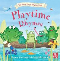 My Very First Rhyme Time: Playtime...