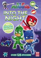 PJ Masks: Into the Night:...