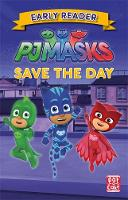 PJ Masks: Save the Day: Get ready to...
