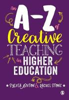 An A-Z of Creative Teaching in Higher...