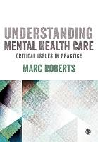 Understanding Mental Health Care:...