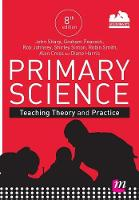 Primary Science: Teaching Theory and...