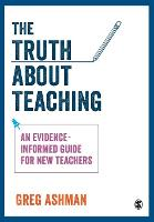 The Truth about Teaching: An...
