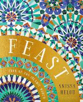 Feast: Food of the Islamic World