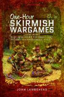 One-hour Skirmish Wargames: Fast-play...