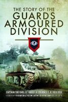 The Story of the Guards Armoured...