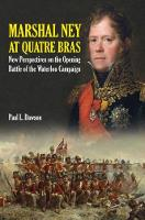 Marshal Ney at Quatre Bras: New...