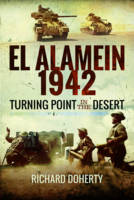 El Alamein 1942: Turning Point in the...