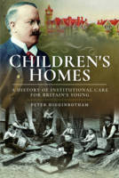 Children's Homes: A History of...
