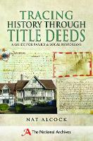 Tracing History Through Title Deeds: ...