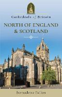 Cathedrals of Britain: North of...