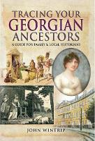 Tracing Your Georgian Ancestors: A...
