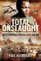 Total Onslaught: War and Revolution ...
