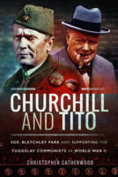 Churchill and Tito: SOE, Bletchley...