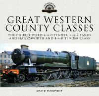 Great Western, County Classes: The...